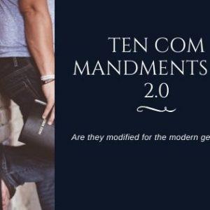 Ten Commandments for Modern Generation
