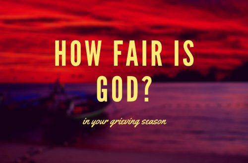 how fair is God